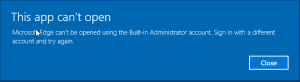 edge_admin1a-300x82 Windows 10 Edge can't be opened using the built-in administrator account