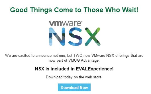 vmugnsxnew01a VMUG Advantage EvalExperience adds VMware NSX