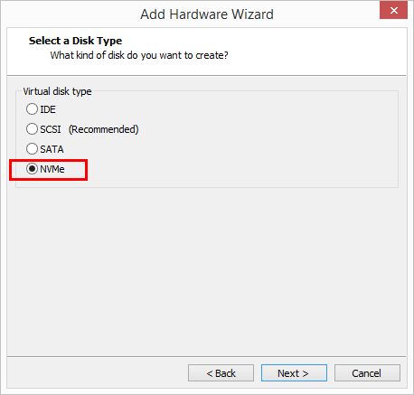 Choose-NVMe-Hard-Disk Change Boot Drive to NVMe Storage Controller in VMware Workstation 14