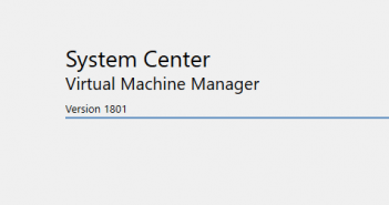 System-Center-Virtual-Machine-Manager-1801-New-Features-and-Installation-351x185 Home