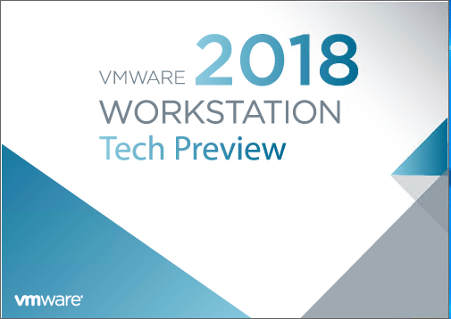 Running-the-VMware-Workstation-Pro-Tech-Preview-2018-installer VMware Workstation Pro Tech Preview 2018 Released with New Features