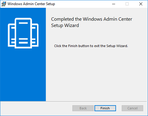 Finishing-Windows-Admin-Center-Preview-1808-installation Windows Admin Center Preview 1808 Hyper-V Cluster and VM Management New Features