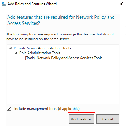 Add-additional-features-needed-to-the-Network-Policy-Server-role-in-Windows-Server-2019 Installing Configuring Troubleshooting Windows Server 2019 NPS as RADIUS