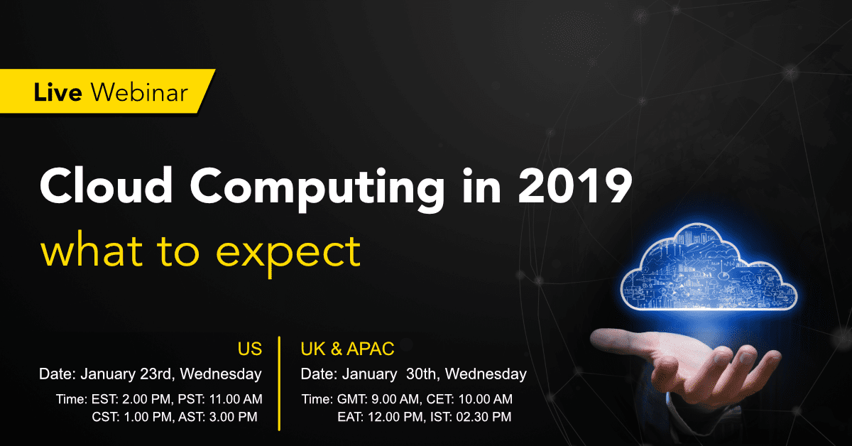 Cloud-Computing-Trends-in-2019-Webinar Cloud Computing Trends in 2019