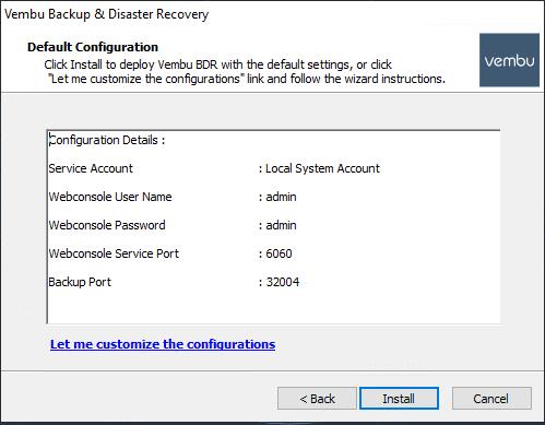 Choose-either-default-or-customized-configuration-for-Vembu-BDR-Suite-4.0 Vembu BDR Suite 4.0 Product Review