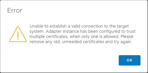VMware-vROPs-7-Error-Adapter-Instance-Configured-to-Trust-Multiple-Certificates VMware vROPs 7 Error Adapter Instance Configured to Trust Multiple Certificates