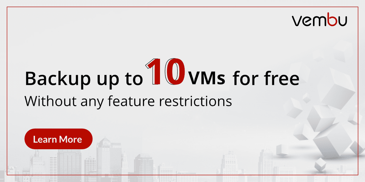 Vembu-BDR-Suite-Free-Edition-Unlimited-Features-10-VMs