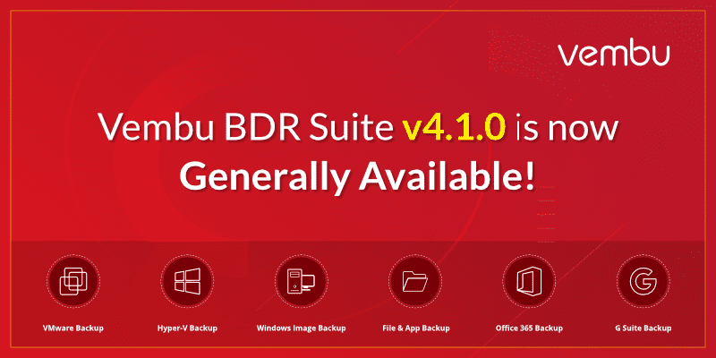 Vembu-BDR-Suite-v4.1.0-GA-with-New-Features