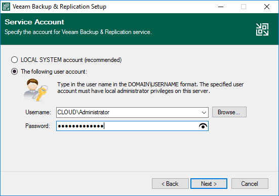 Choose the service account for the veeam backup and replication services