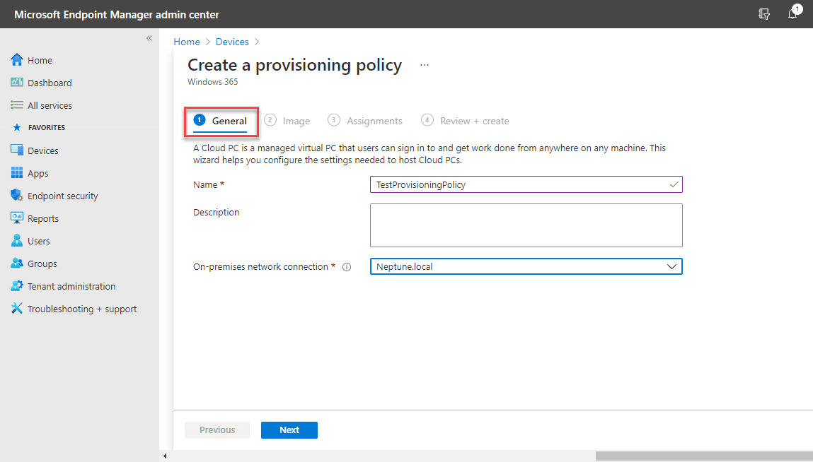 Name the provisioning policy and select the on premises network connection