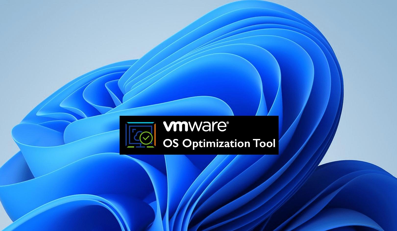 Running the VMware OS Optimization Tool in Windows 11